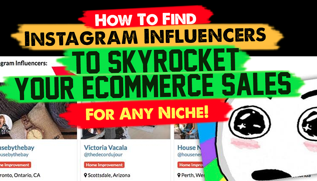 How To Find Instagram Influencers To SkyRocket Your eCommerce Sales For Any Niche ! (2019)