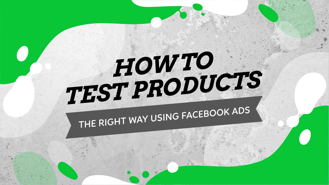 Test Products With Facebook Ads