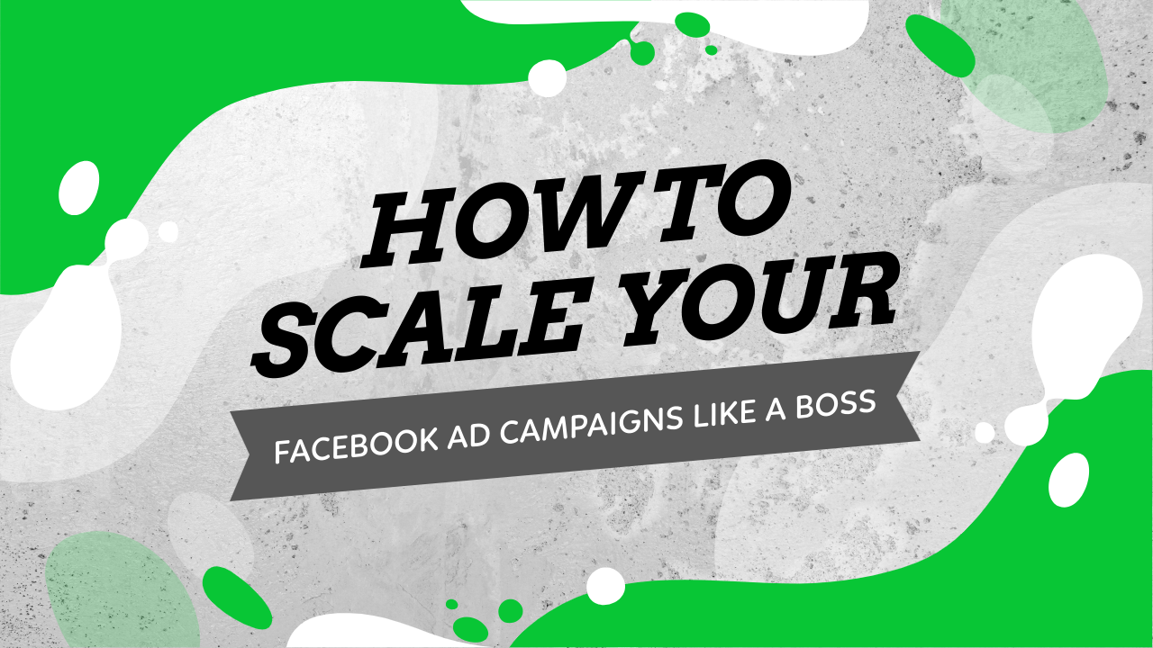 Scale Ad Campaign With Facebook Ads