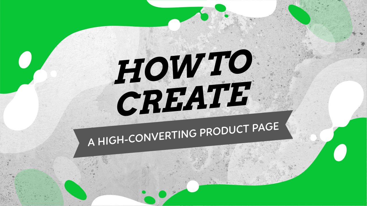 Create High-Converting Product Page On Shopify Store