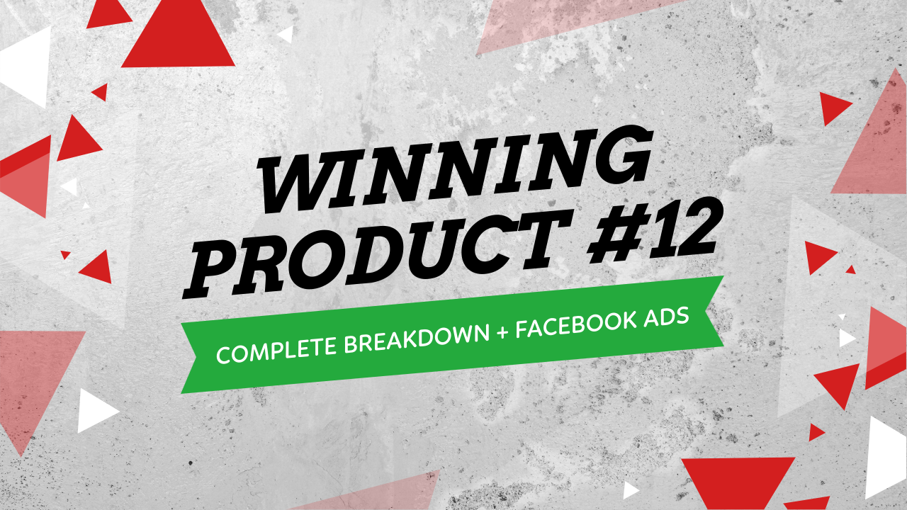 Winning Product Full Testing Strategy With Facebook Ads