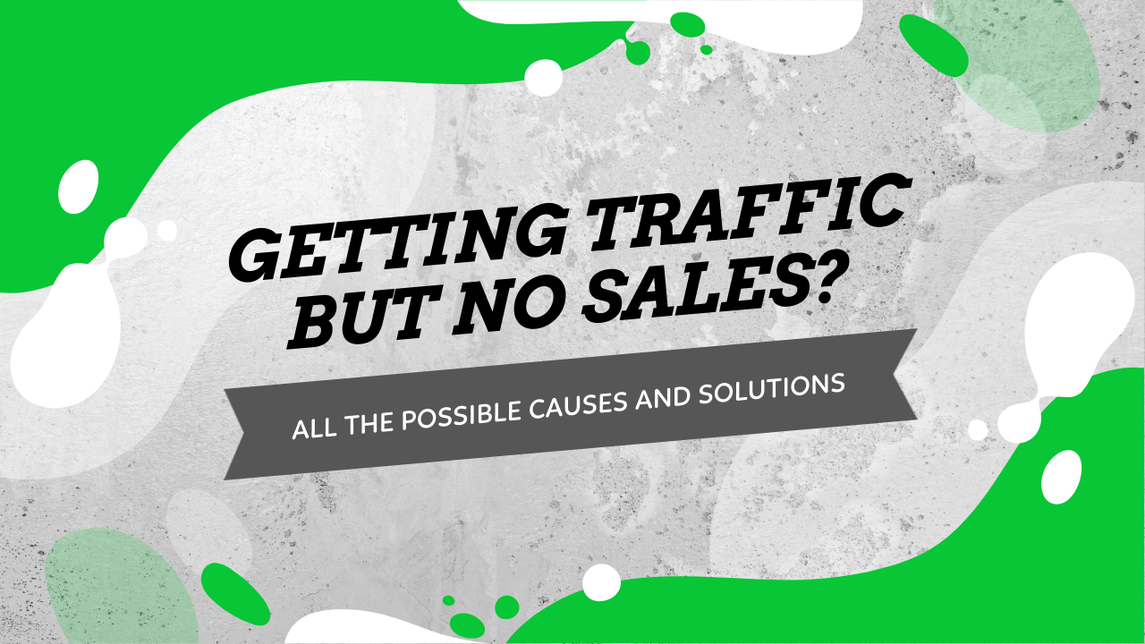 Traffic But No Sales Fix