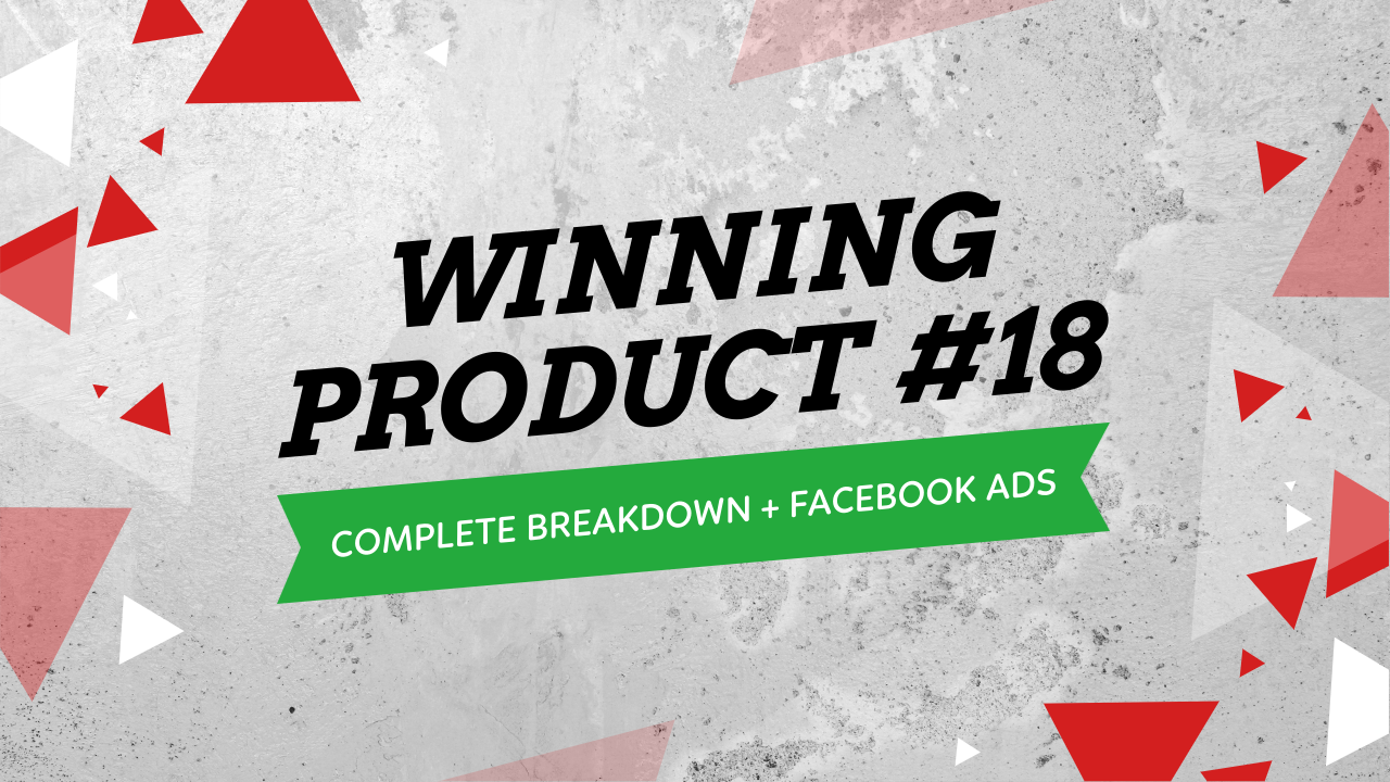 Winning Products Facebook Ads Complete Strategy Testing