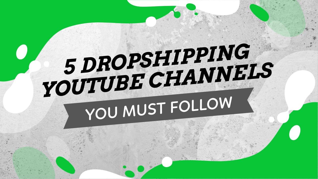 Best Dropshipping Youtubers You Must Follow
