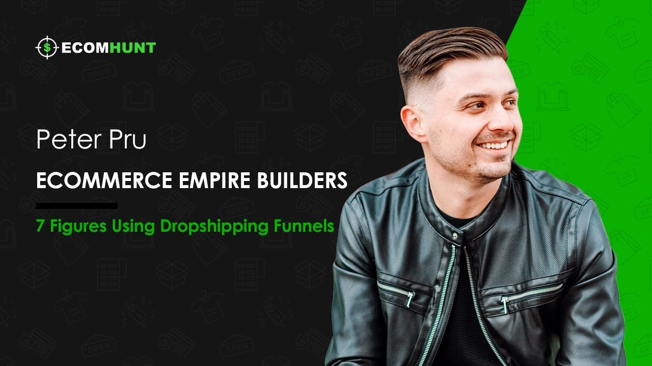 Ecomhunt Dropshipping Podcast Season 1: Dropshipping Expert Peter Pru Shares Rarely Used Methods To Increase Sales!