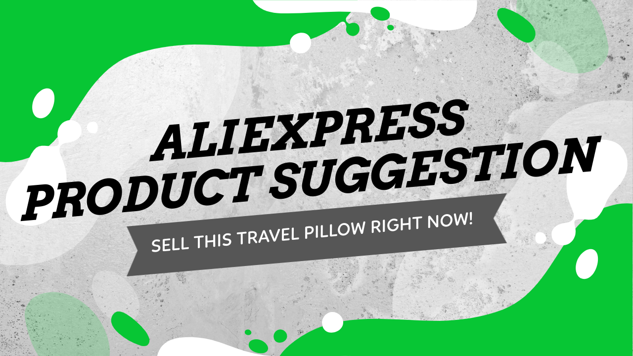 Aliexpress Product Suggestion - Sell This Awesome Travel Neck Pillow + Targeting Suggestions, Selling Strategy & More